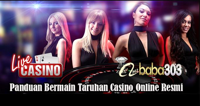 Panduan Bermain Taruhan Casino Online Resmi