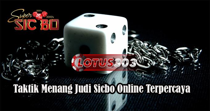 Taktik Menang Judi Sicbo Online Terpercaya